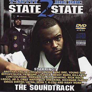 "T-Nutty & Big Roc - State To State (2006) ..... Production on ""Smash"""