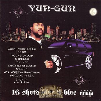 "Yun-Gun - 16 shots bloc 2 bloc (2002) ..... Featured on ""G-Ride"" ..... Featured on ""Chrome D'z (Slump Mix)"