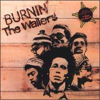 Bob Marley And The Wailers - Burnin'