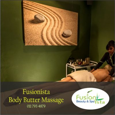 Fusionista, Spa, Super Spa, Body Butter Massage, best of, Randburg, Johannesburg