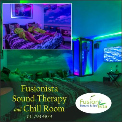 Fusionista, Spa, Super Spa, Fusionista Chill Room / Sound Therapy, best of, Randburg, Johannesburg