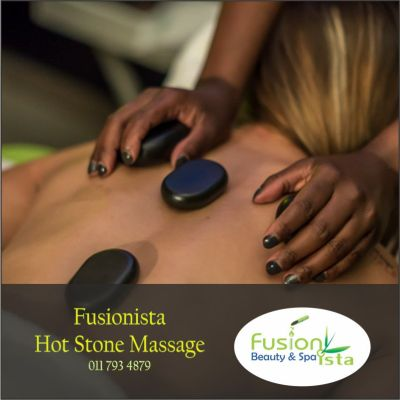 Fusionista, Spa, Super Spa, Hot Stone Massage, best of, Randburg, Johannesburg
