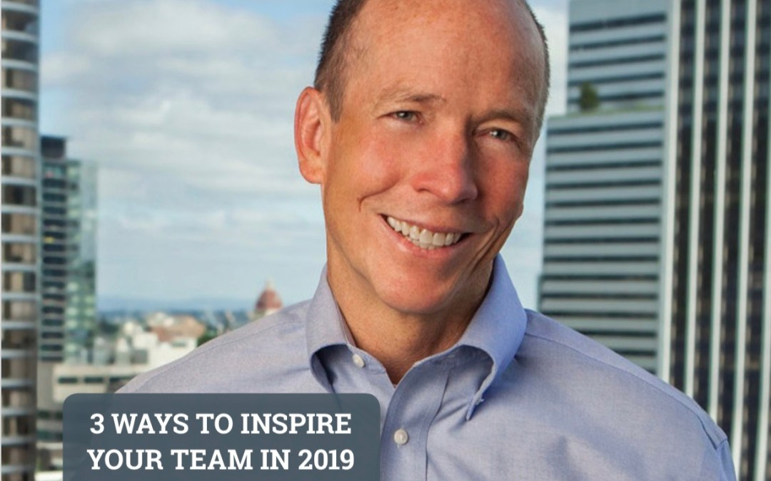 Featured Article | 3 Ways To Inspire Your Team in 2019 (HR.com)