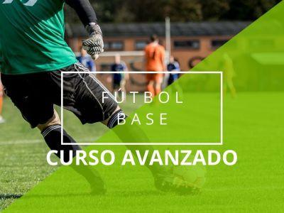 curso avanzado fútbol base