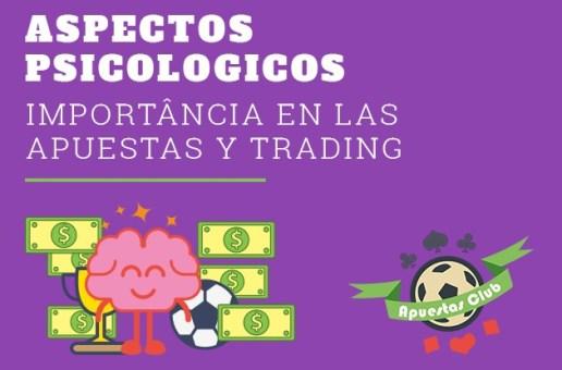 ASPECTOS PSICOLÓGICOS, IMPORTÂNCIA EN LAS APUESTAS Y TRADING