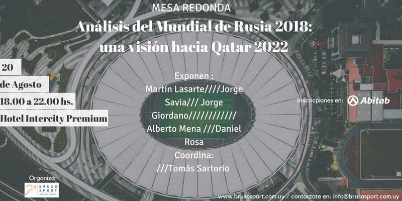 Mesa Redonda: Análisis del Mundial de Rusia 2018 – una visión hacia Qatar 2022
