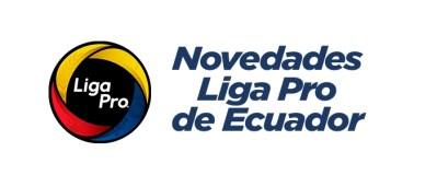Novedades Serie A Ecuador