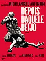 DEPOIS DAQUELE BEIJO (Blow-up), de Michelangelo Antonioni