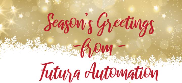 Seasons Greetings from Futura Automation