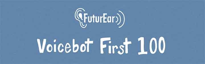 7-16-19 - Voicebot First 100