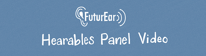 9-10-19 - Hearables Panel Video