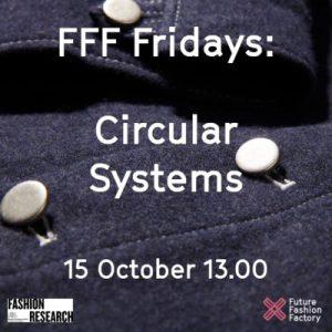 FFF Fridays Circular Systems 15 October 13.00