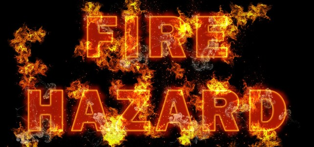 Fire Hazards and Safety