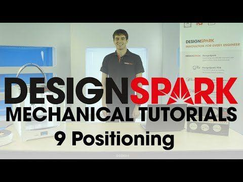DesignSpark Mechanical Training – 9 Positioning