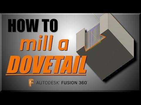How to Mill a Dovetail in Fusion 360 | FF136