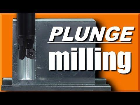 Plunge Milling – Great for Roughing & Slotting!  WW205