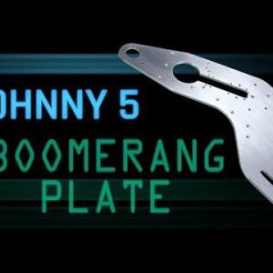 Johnny 5 Part 1 –  CNC Boomerang Plate | WW233