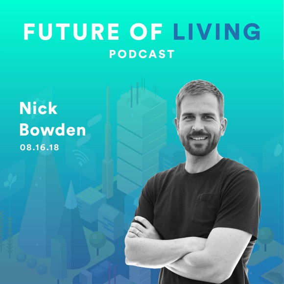 Nick Bowden on Making Smart Cities Smarter – The Future of Living ...
