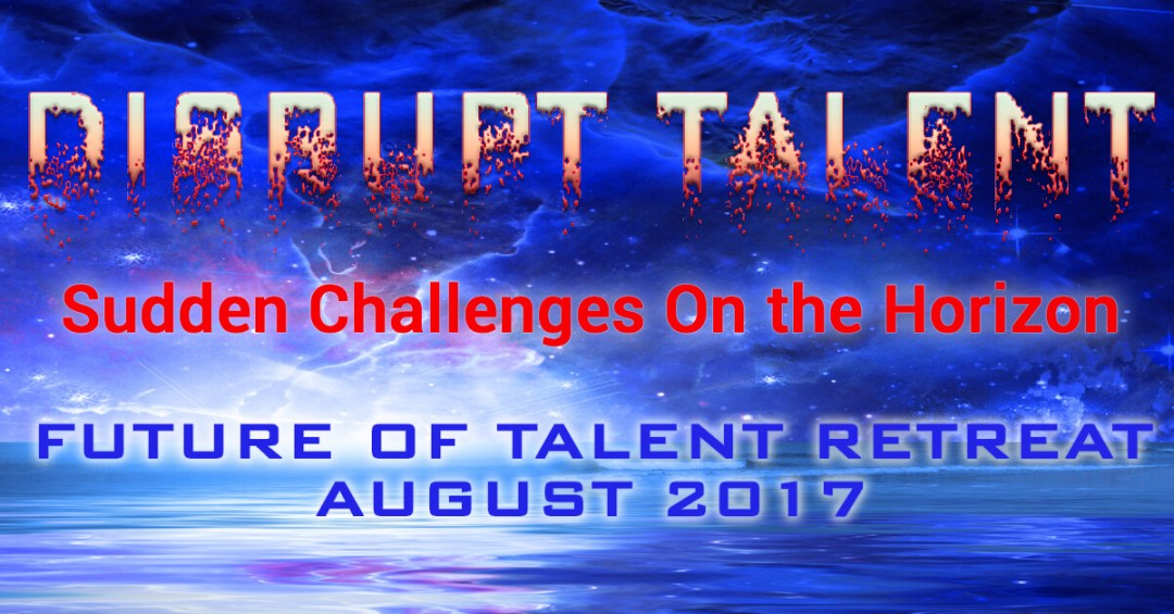 Future of Talent Institute Retreat 2017