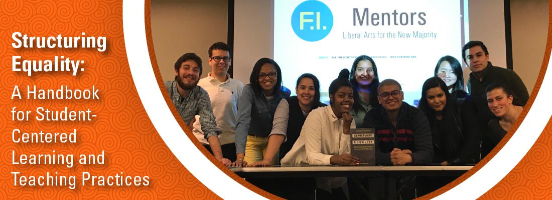 Structuring Equality: A Handbook for Student-Centered Learning and Teaching Practices; Photo of student authors holding up a copy of the book in front of a screen that has a Futures Initiative Mentors logo.