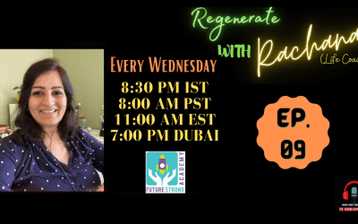 Regenerate with Rachana | Ep. 9. | How The Weight Of Expectations Hurts Our Capacity For Greatness