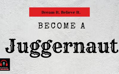Regenerate with Rachana | Ep. 15. | Dream It. Believe It. Become A Juggernaut.