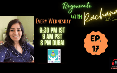 Regenerate with Rachana | Ep. 17. | Ready To Mingle, Yet Prefer Staying Single. What Is The Future Of Marriage?