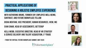 Practical Applications of Designing A Holistic Employee Experience