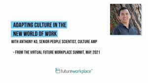 Adapting Culture in the New World of Work