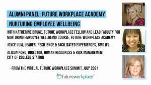 Alumni Panel: Future Workplace Academy Nurturing Employee Wellbeing