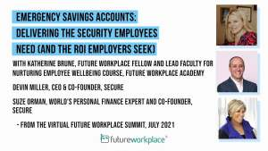 Emergency Savings Accounts: Delivering the Security Employees Need (and the ROI Employers Seek)