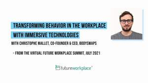 Transforming Behavior in the Workplace with Immersive Technologies