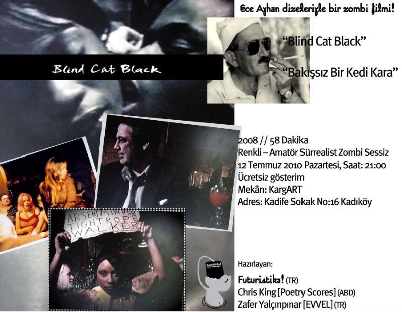 """Ece Ayhan dizeleriyle bir zombi filmi! """"Bakışsız Bir Kedi Kara / Blind Cat Black"""" Türkiye Gösterimi"""
