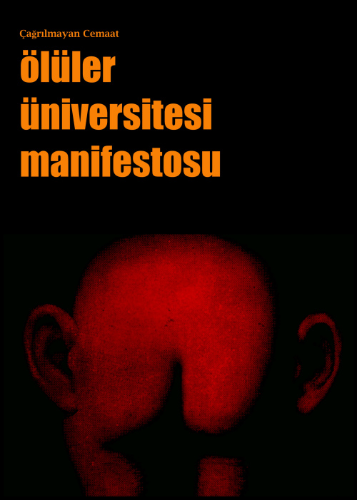 Ölüler Üniversitesi Manifestosu 1