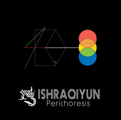 """Secret Chiefs 3: Ishraqiyun """"Perichoresis"""" 2"""