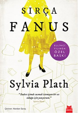 İlk kez 1963'te yayımlanan, modern klasiklerden; Silvia Plath'in Sırça Fanus adlı eseri yeniden basılıyor. Kırmızı Kedi, kitabın elden geçirilmiş yeni basımını 50. yıla özel olarak hazırladı.