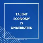 Talent Economy is Underratted