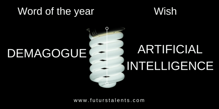 Mot de l'année Post DEMAGOGUE - ARTIFICIAL INTELLIGENCE - Word of the year - Blog FutursTalents - Jean-Baptiste Audrerie 2016