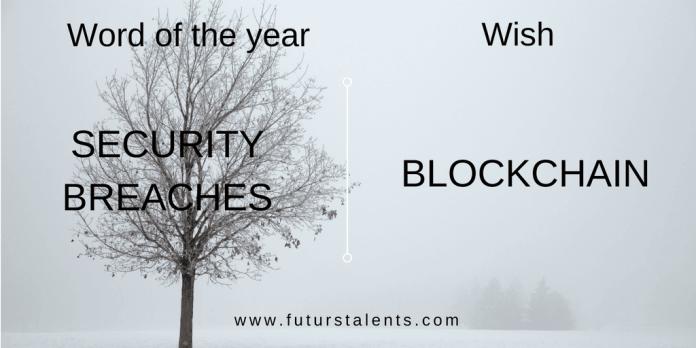 Mot de l'année SECURITY BREACHES vs BLOCKCHAIN - Word of the year - Blog FutursTalents - Jean-Baptiste Audrerie 2016