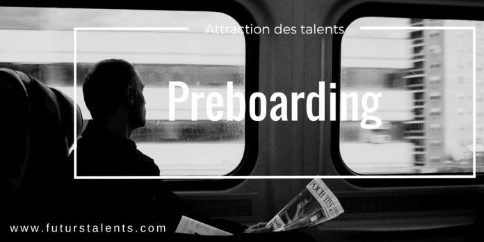 Preboarding, Preboarding, Onboarding, Offboarding, le trio gagnant pour attirer et fidéliser les talents, FutursTalents