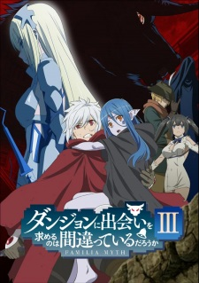 DanMachi Season 3 Batch Sub Indo