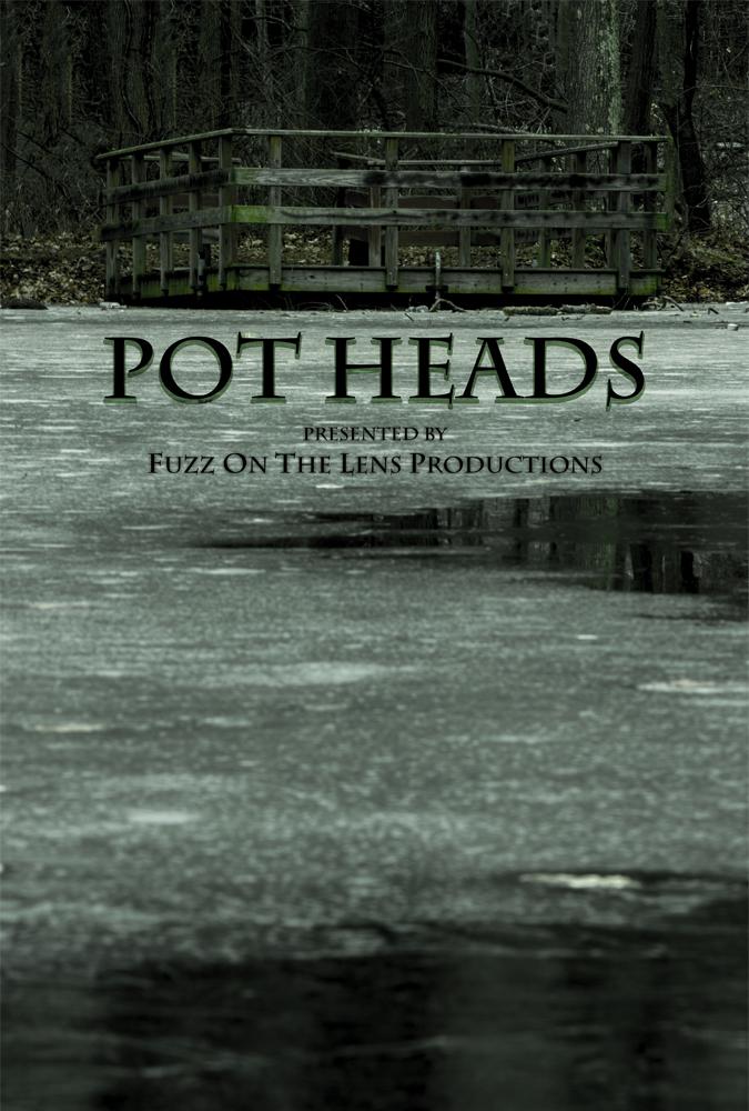 Pot Heads Poster