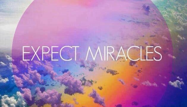 Expect Miracles !
