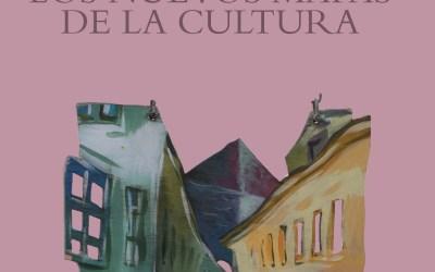 Trazos para los nuevos mapas de la cultura
