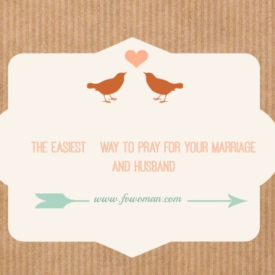 The Easiest Way to Pray for Your Marriage and Husband