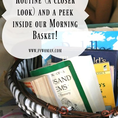 Our Morning Time Routine (a closer look) and a peek inside our Morning Basket!