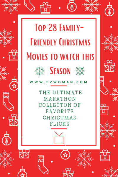 Top 25 family friendly christmas moviesmovies