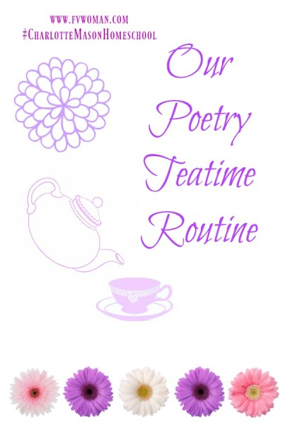 Our Poetry Teatime Routine
