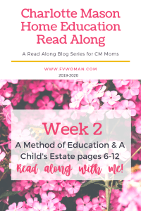 Charlotte Mason Home Education Read along series week 2