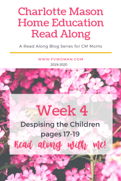 Charlotte Mason Home Education Week 4 Despising the Children